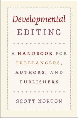 Developmental Editing By Norton, Scott